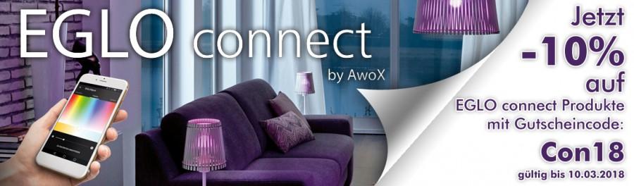 Eglo connect by AwoX. Jetzt -10% auf EGLO connect Produkte mit Gutscheincode: Con18